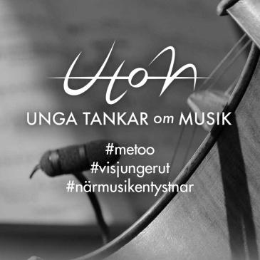 UTOM om #metoo, #visjungerut och #närmusikentystnar